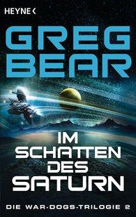 Greg  Bear - Im Schatten des Saturn