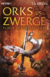 T. S.  Orgel - Orcs vs. Dwarves – Curse of the Dark