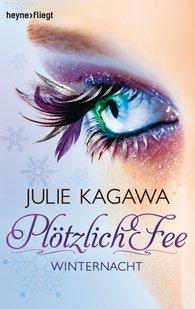 Julie  Kagawa - Plötzlich Fee 2