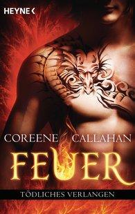 Coreene  Callahan - Feuer - Tödliches Verlangen