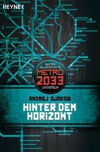 Andrej  Djakow - Hinter dem Horizont