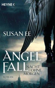 Susan  Ee - Angelfall - Nacht ohne Morgen