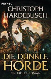Christoph  Hardebusch - The Dark Horde