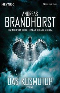 Andreas  Brandhorst - Das Kosmotop