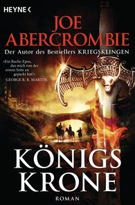 Joe  Abercrombie - Königskrone