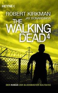 Robert  Kirkman, Jay  Bonansinga - The Walking Dead 4