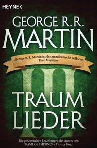 George R.R.  Martin - Traumlieder 3