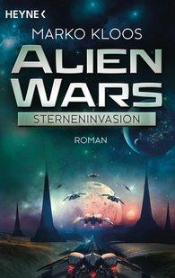 Marko  Kloos - Alien Wars - Sterneninvasion