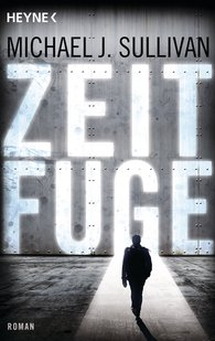 Michael J.  Sullivan - Zeitfuge