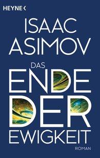 Isaac  Asimov - Das Ende der Ewigkeit