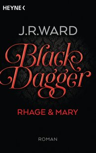 J. R.  Ward - Black Dagger - Rhage & Mary