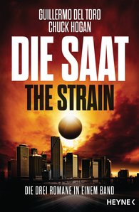 Guillermo  del Toro, Chuck  Hogan - Die Saat - The Strain