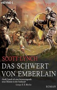 Scott  Lynch - Das Schwert von Emberlain