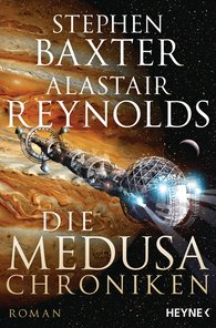 Stephen  Baxter, Alastair  Reynolds - Die Medusa-Chroniken