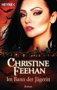 Christine  Feehan - Im Bann der Jägerin