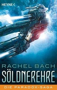 Rachel  Bach - Söldnerehre