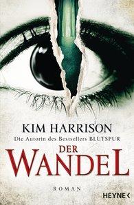Kim  Harrison - Der Wandel