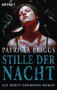 Patricia  Briggs - Stille der Nacht