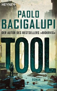 Paolo  Bacigalupi - Tool