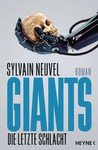 Sylvain  Neuvel - Giants - Die letzte Schlacht