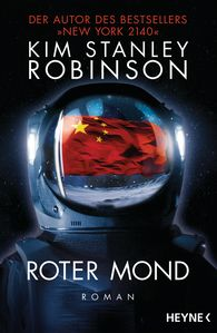 Kim Stanley  Robinson - Roter Mond