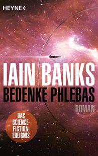 Iain  Banks - Bedenke Phlebas