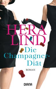 Hera  Lind - The Champagne Diet