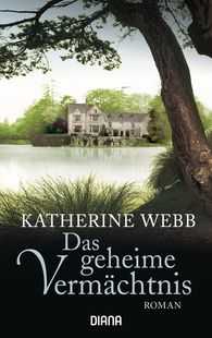 Katherine  Webb - Das geheime Vermächtnis