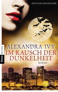 Alexandra  Ivy - Im Rausch der Dunkelheit