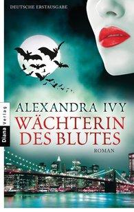 Alexandra  Ivy - Wächterin des Blutes