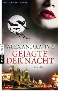 Alexandra  Ivy - Gejagte der Nacht