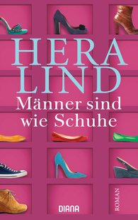 Hera  Lind - Men Are Like Shoes