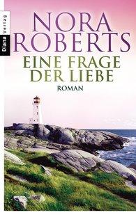 Nora  Roberts - Eine Frage der Liebe