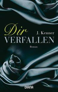 J.  Kenner - Dir verfallen