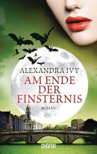 Alexandra  Ivy - Am Ende der Finsternis