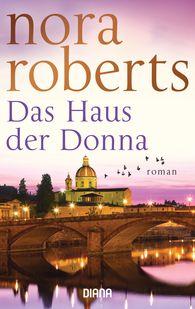 Nora  Roberts - Das Haus der Donna