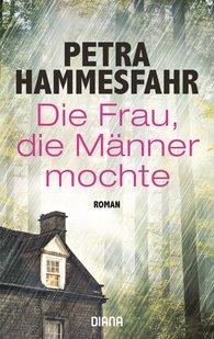 Petra  Hammesfahr - The Woman Who Liked Men