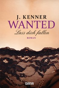 J.  Kenner - Wanted (3): Lass dich fallen