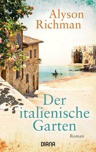 Alyson  Richman - Der italienische Garten