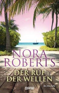 Nora  Roberts - Der Ruf der Wellen