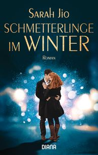 Sarah  Jio - Schmetterlinge im Winter