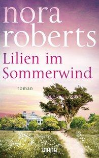 Nora  Roberts - Lilien im Sommerwind