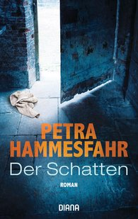 Petra  Hammesfahr - The Shadow