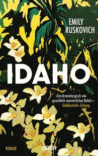 Emily  Ruskovich - Idaho