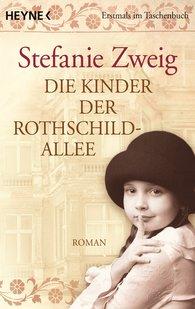 Stefanie  Zweig - Die Kinder der Rothschildallee