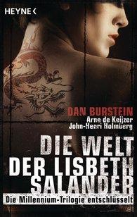 Dan  Burstein, Arne de Keijzer, John-Henri  Holmberg - Die Welt der Lisbeth Salander