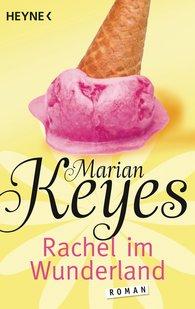 Marian  Keyes - Rachel im Wunderland