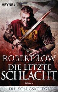 Robert  Low - Die letzte Schlacht