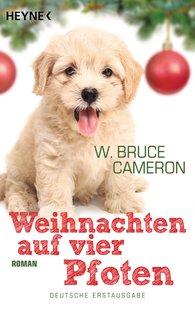 W. Bruce  Cameron - Weihnachten auf vier Pfoten