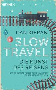 Dan  Kieran - Slow Travel